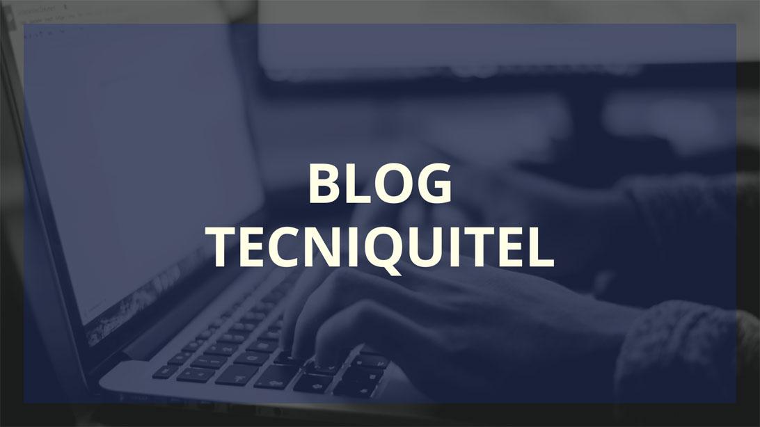 blog-tecniquitel